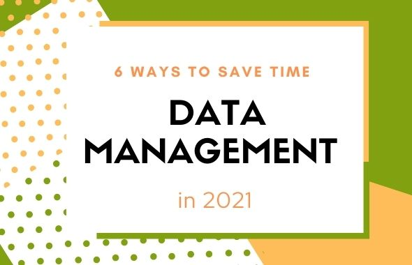 Save time on data management in 2021